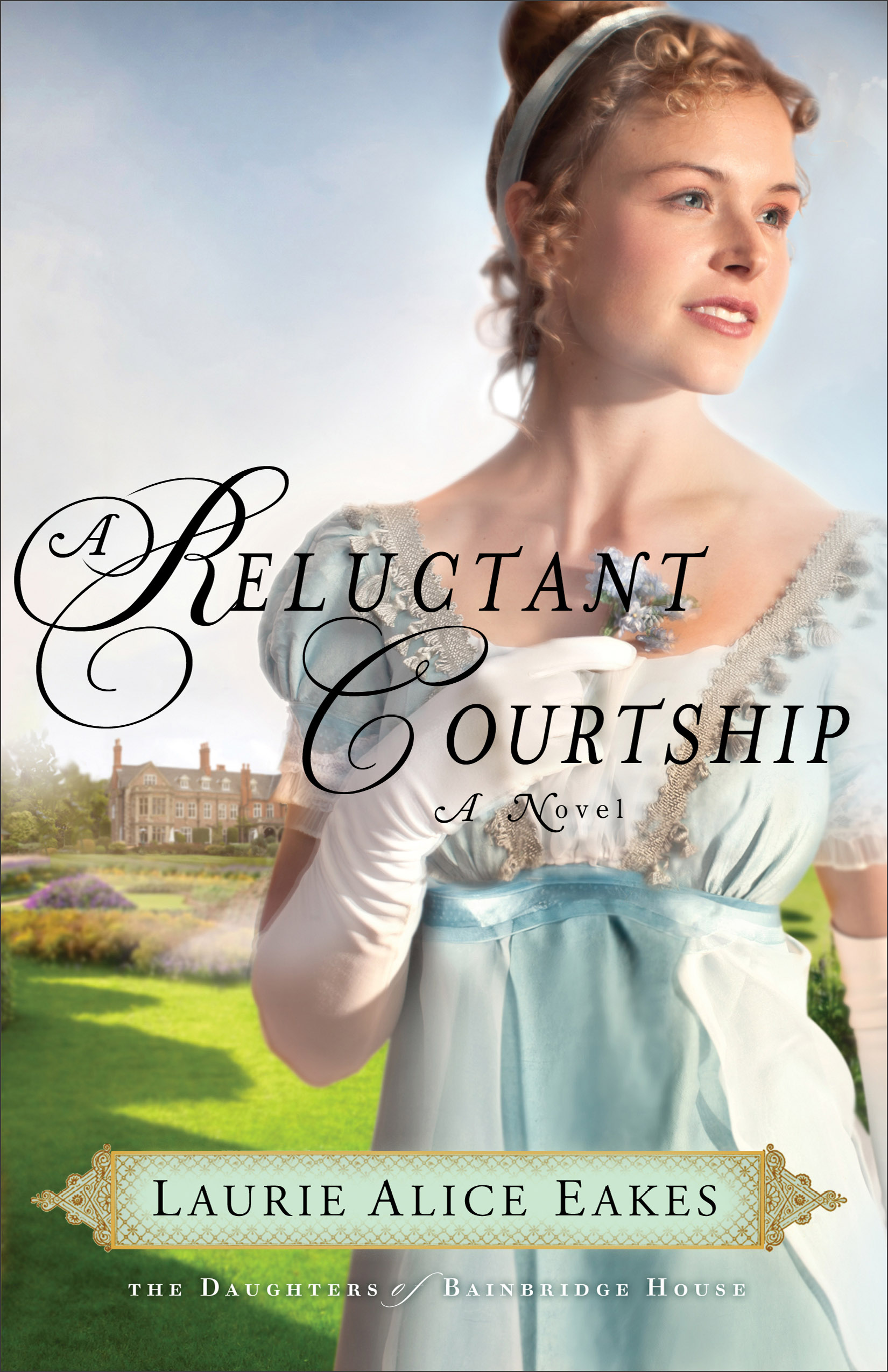 Reluctant Courtship by Laurie Alice Eakes