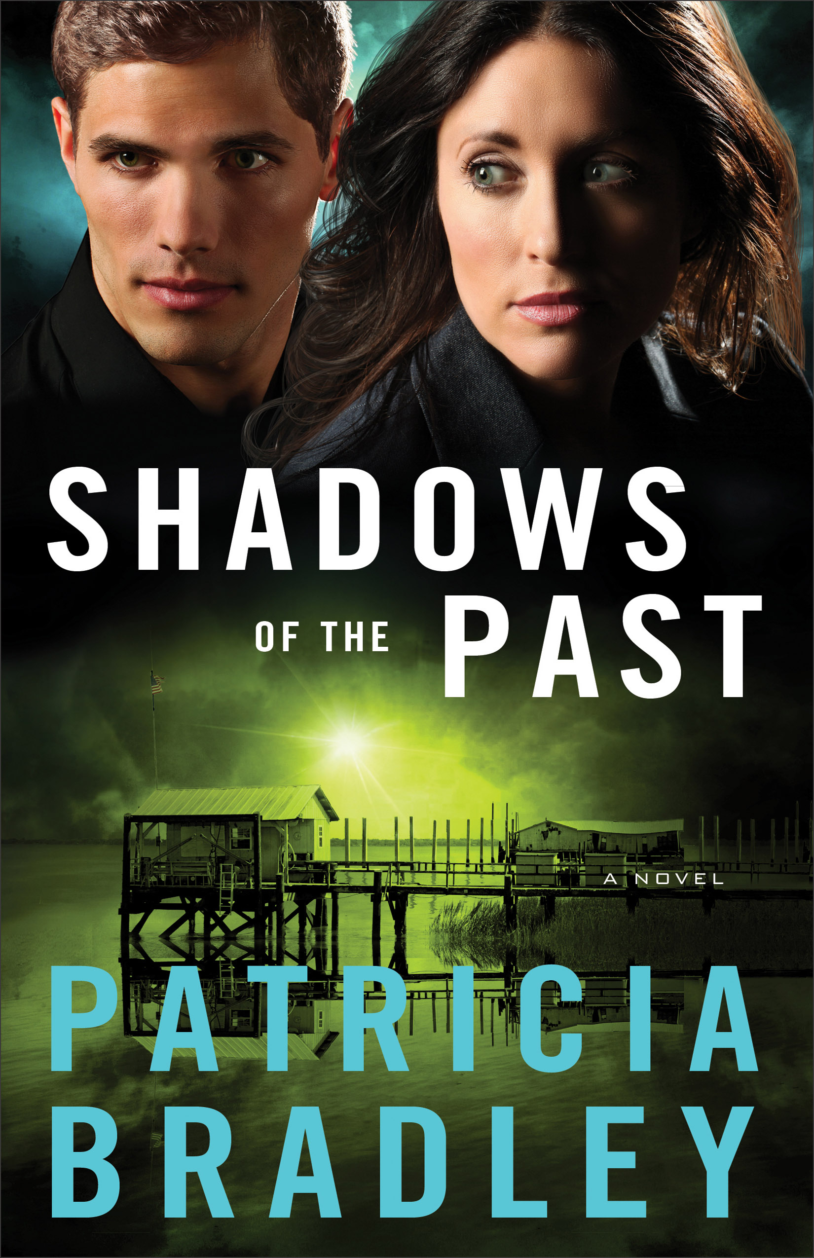 Shadows of the Past by Patricia Bradley